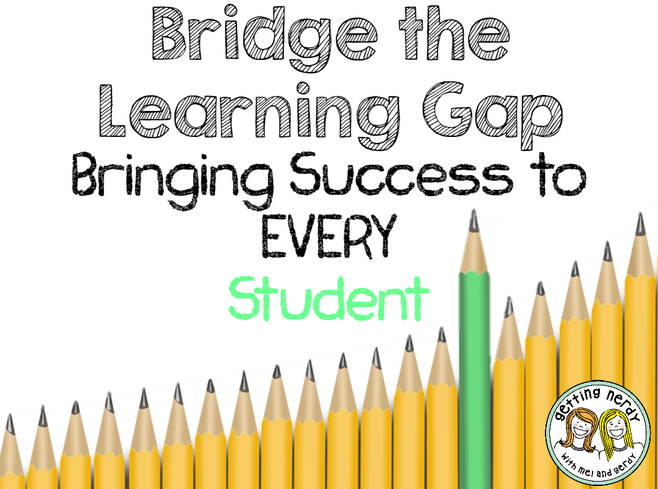 Bridge the Learning Gap – Bringing Success to EVERY Student through Differentiation