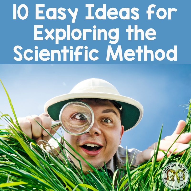 10 Easy Ways to Teach the Scientific Method