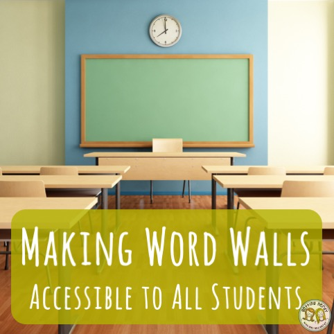Teacher Tools: Making Word Walls Accessible to All Students