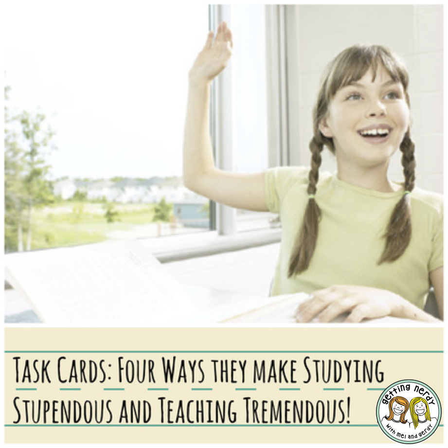Task Cards: Four Ways They Make Studying Stupendous and Teaching Tremendous!