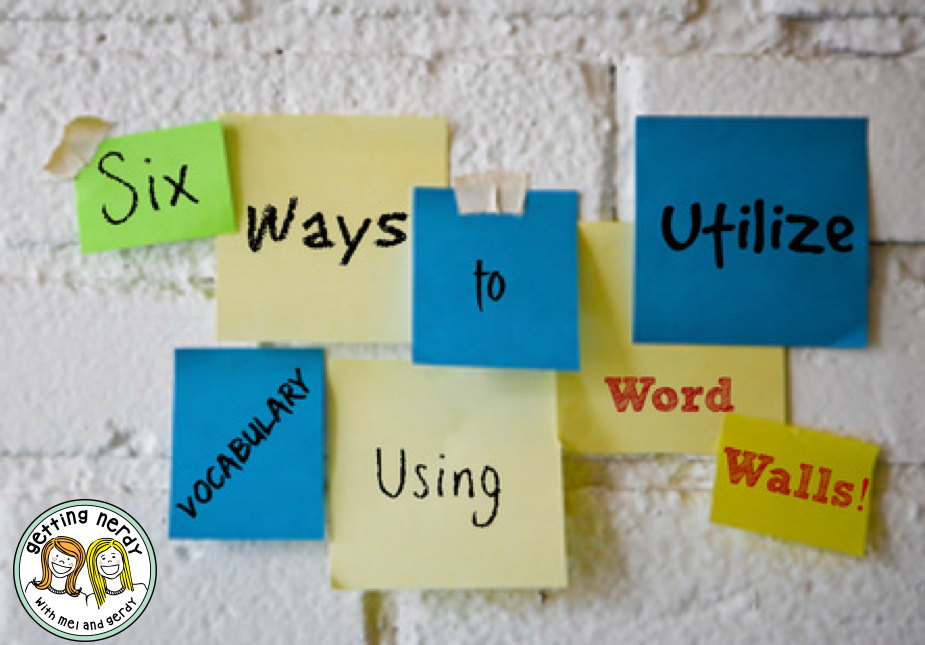 Word to the Teacher! Six Ways to Utilize Academic Vocabulary On Your Word Wall